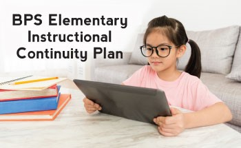 BPS Elementary Instructional Continuity Plan
