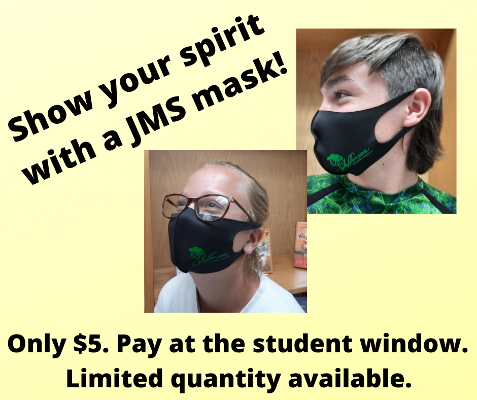 Masks are on sale for $5 and can be purchased at the student window.