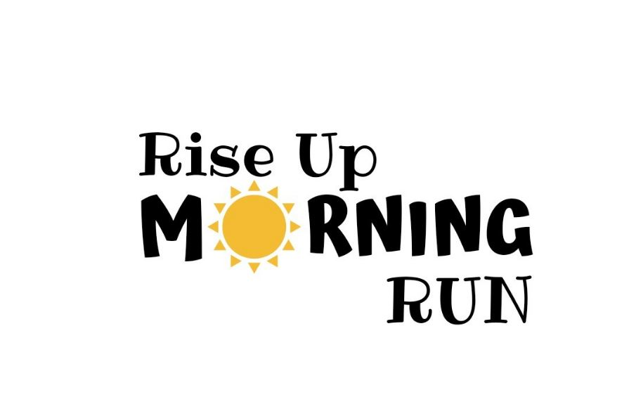 Rise Up Morning Run