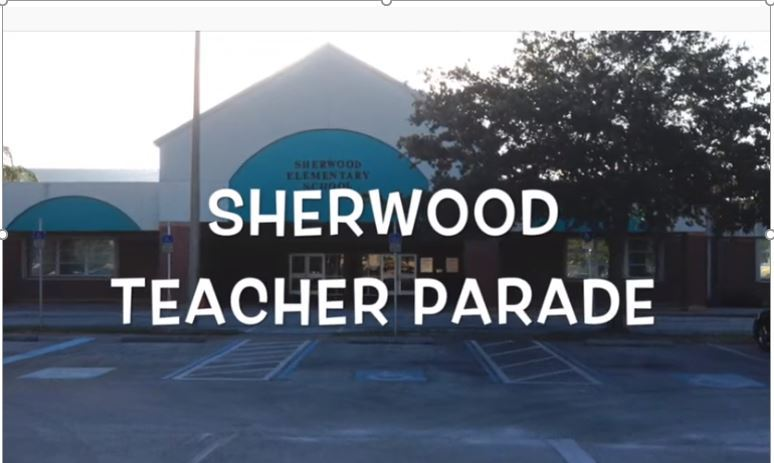 Sherwood Teacher Parade