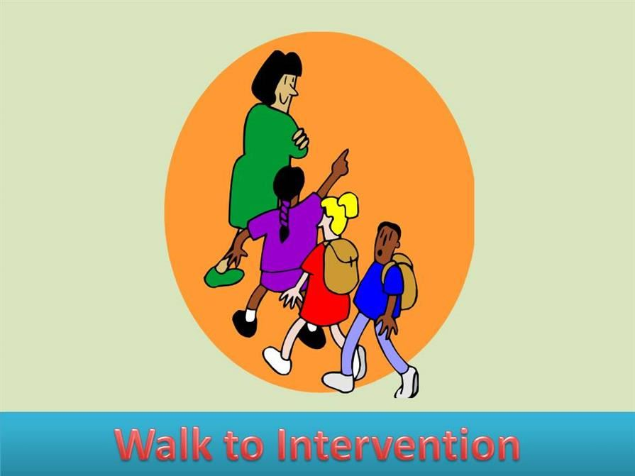 Walk to Intervention