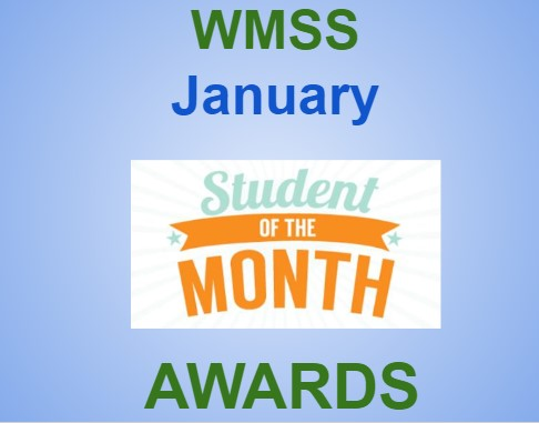 WMSS January Student of the Month Awards