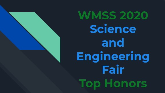 WMSS District Science and Engineering Fair Winners! Click for details!